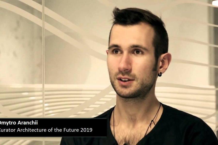 Dmytro Aranchii, curatorul Architecture of the Future 2019, despre conferință, arhitectură și viitor